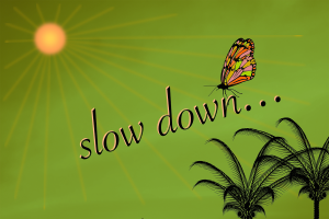 Slow is Always Faster